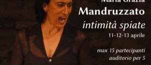 Intimità Spiate – con M.G. Mandruzzato
