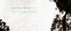 Valentina Fortunati Trio – TATOGAMONO