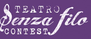 Teatro Senza Filo contest
