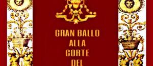 IL GRAN BALLO ALLA CORTE DI RE SOLE